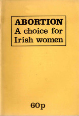 Abortion: A Choice for Irish Women