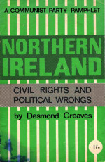 Northern Ireland: Civil Rights and Political Wrongs