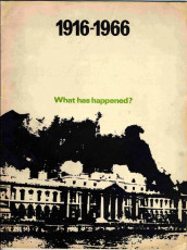 1916-1966: What has happened?
