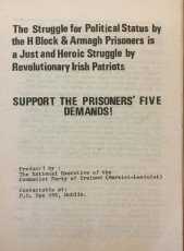 The Struggle for Political Status by the H-Block & Armagh Prisoners is a Just and Heroic Struggle by Revolutionary Irish Patriots