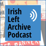 Episode 4: Conor Kostick: SWP, Independent Left, and Left Organising and Activism