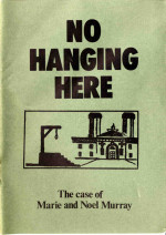 No Hanging Here: The Case of Marie and Noel Murray
