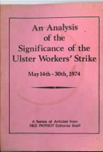 An Analysis of the Significance of the Ulster Workers' Strike, May 14th-30th, 1974
