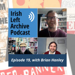 Episode 19: Brian Hanley: Socialist Workers' Movement, 1980s and 90s