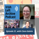 Episode 21: Ciara Galvin: Labour