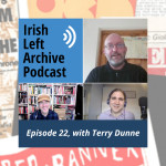 "Episode 22: Terry Dunne: Anti-war and Activist Movements, Historical Sociology, and ""Peelers and Sheep"""
