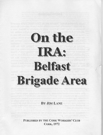 On the IRA: Belfast Brigade Area