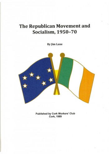 The Republican Movement and Socialism, 1950-70