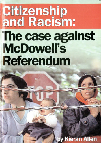 Citizenship and Racism: The Case against McDowell's Referendum