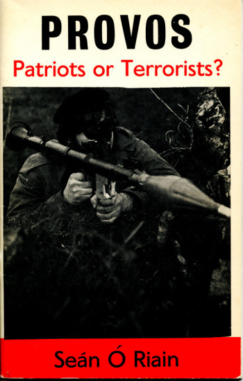 Provos - Patriots or Terrorists?