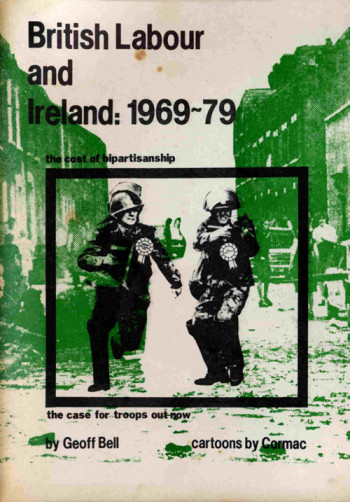 British Labour and Ireland: 1969 − 1979