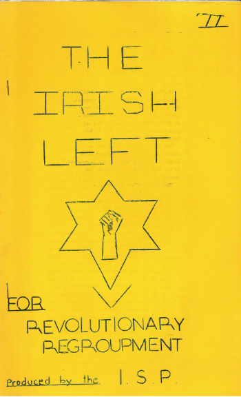 The Irish Left: For Revolutionary Regroupment