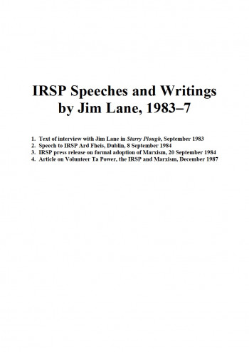 IRSP Speeches and Writings by Jim Lane, 1983-1987