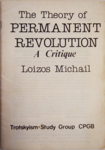 The Theory of Permanent Revolution: A Critique