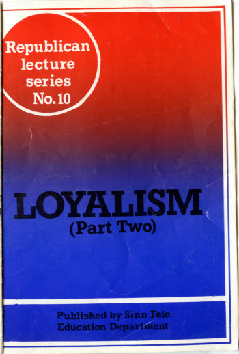 Loyalism (Part Two)