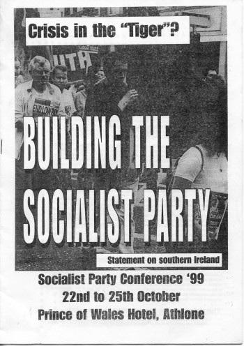 "Crisis in the ""tiger""? Building the Socialist Party"