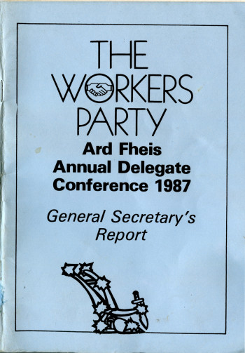 Ard Fheis/Annual Delegate Conference 1987: General Secretary's Report