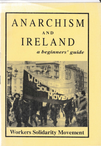 Anarchism and Ireland: A Beginners' Guide