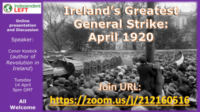 Ireland's Greatest General Strike: April 1920 [Public Meeting]