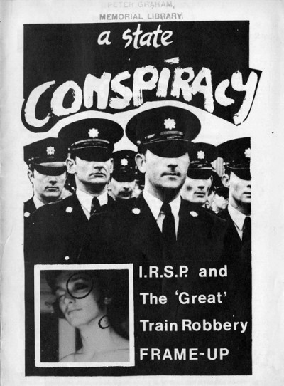 A State Conspiracy: IRSP and The 'Great' Train Robbery Frame-up