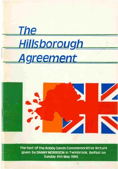 The Hillsborough Agreement Sinn Fin Irish Left Archive