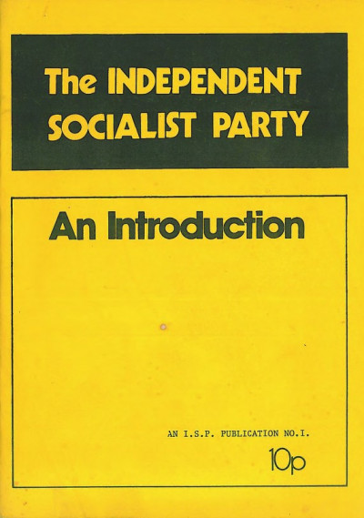 The Independent Socialist Party: An Introduction