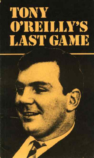 Tony O'Reilly's Last Game: A Case History of Irish Capitalism