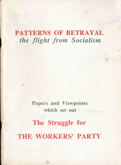 Patterns of Betrayal: the flight from Socialism