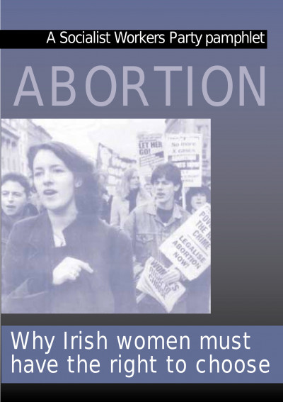 Abortion: Why Irish Women Must Have the Right to Choose