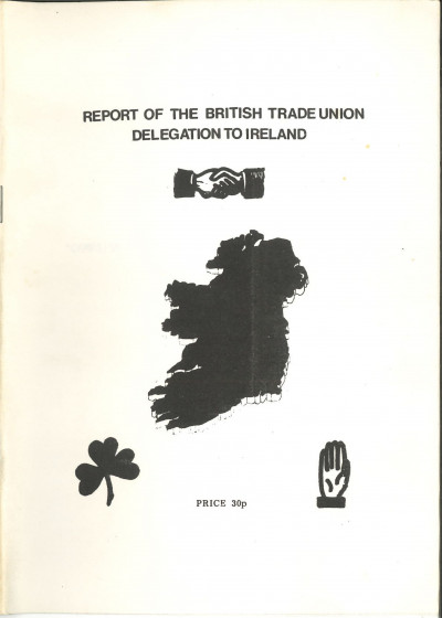 Report of the British Trade Union Delegation to Ireland
