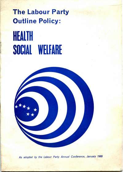 The Labour Party Outline Policy: Health, Social Welfare