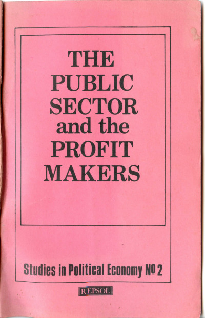 The Public Sector and the Profit Makers