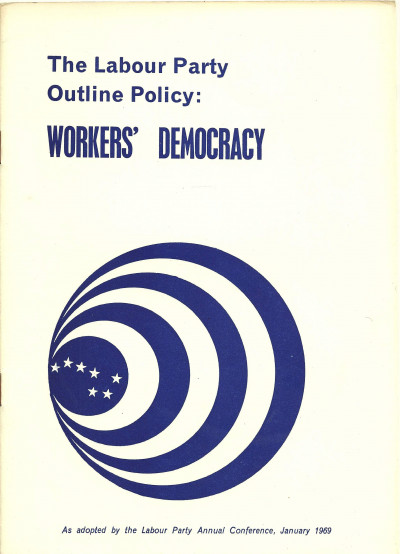 The Labour Party Outline Policy: Workers' Democracy