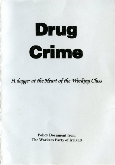 Drug Crime: A Dagger at the Heart of the Working Class