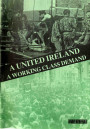 A United Ireland: A Working Class Demand