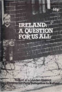 Ireland: A Question for us all