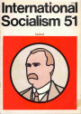 International Socialism, No. 51