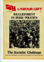 Realignment in Irish Politics: The Socialist Challenge
