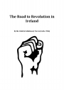 The Road to Revolution in Ireland