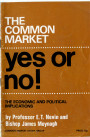 The Common Market: Yes or No!