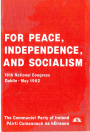 For Peace Independence and Socialism