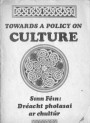 Towards a Policy on Culture