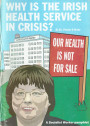 Why is the Irish Health Service in Crisis?