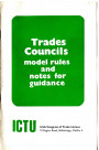 Trades Councils: Model Rules and Notes for Guidance