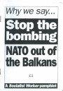 Why We Say Stop the Bombing: NATO out of the Balkans