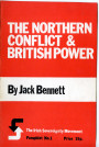 The Northern Conflict & British Power