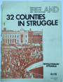 Ireland: 32 Counties in Struggle