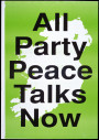 All Party Peace Talks Now