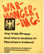 Warmongering! The 'Irish Press' and the troubles in Northern Ireland