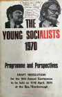 The Young Socialists 1970: Programme and Perspectives